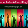 Super Refer-A-Friend WordPress Plugin